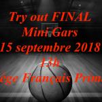 Try Out Final pour la catégorie Mini Gars